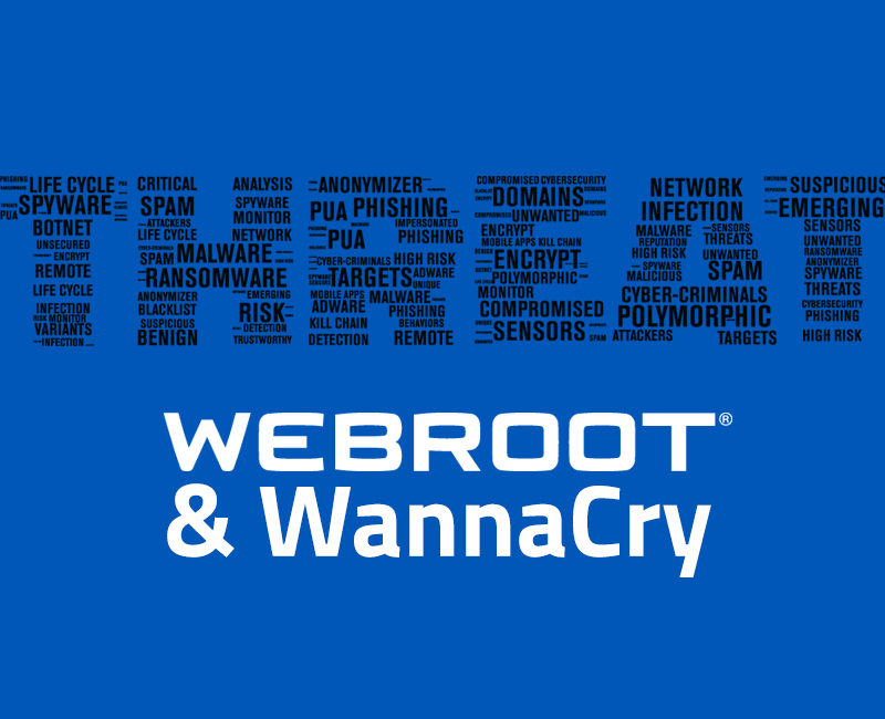 WannaCry Ransomware: Webroot protects you.