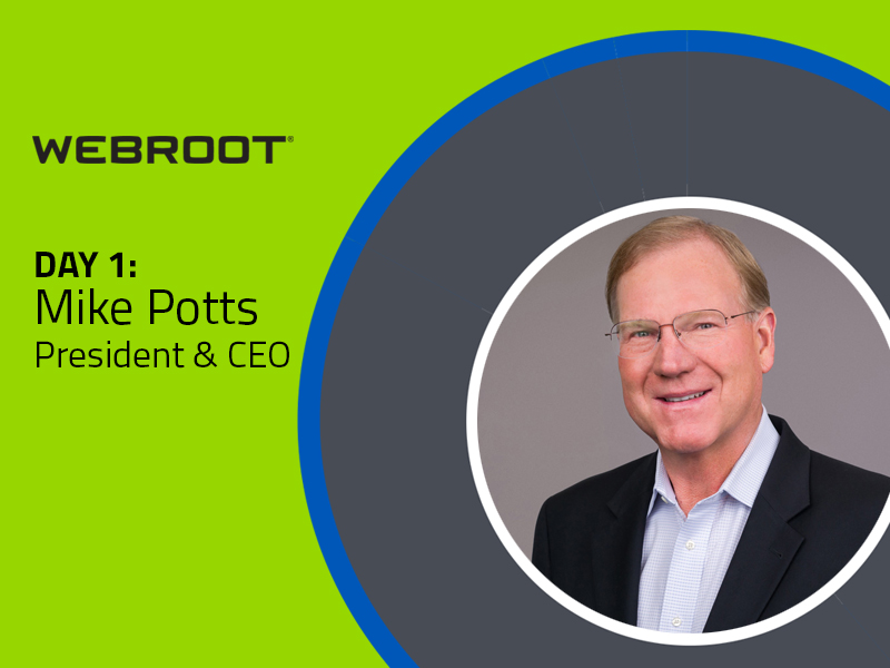 Thoughts from Webroot's new President & CEO, Mike Potts