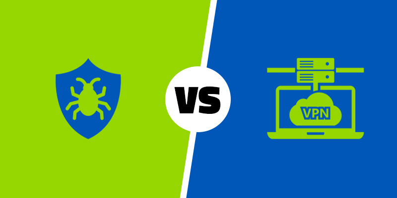 Antivirus vs. VPN: Do You Need Both?