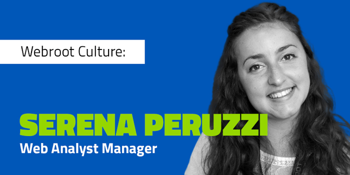 Webroot Culture: Serena Peruzzi Shares Her Side