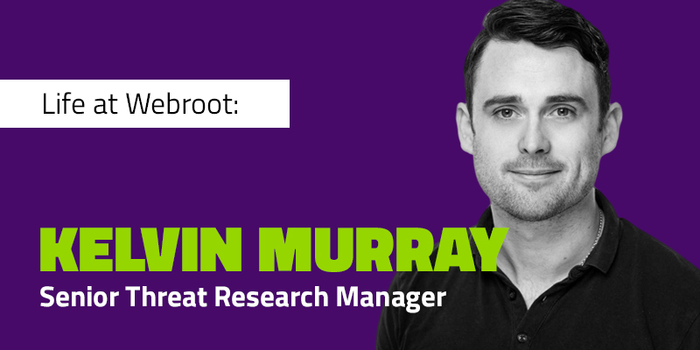 A Chat with Kelvin Murray: Senior Threat Research Analyst