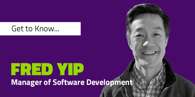 Get to Know Manager of Software Development, Fred Yip